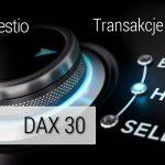 Transkacje na dziś – skąd warto sprzedawać DAX30