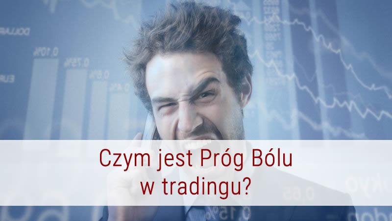 czym-jest-prog-bolu-w-tradingu