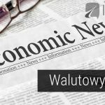 Walutowy Brief – Draghi umacnia euro, 23.08.2017